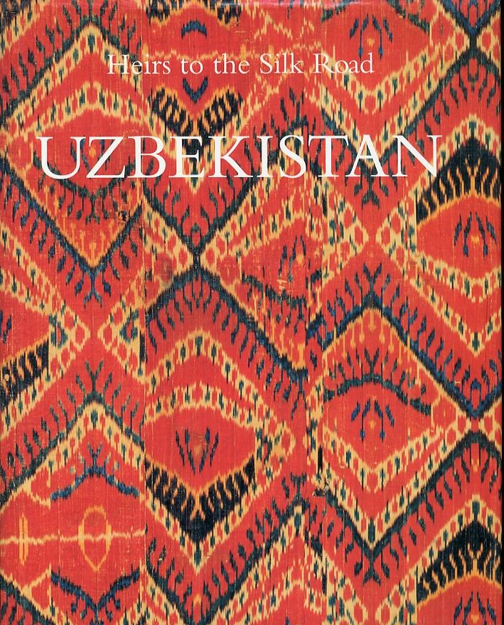 Heirs to the Silk Road. Uzbekistan