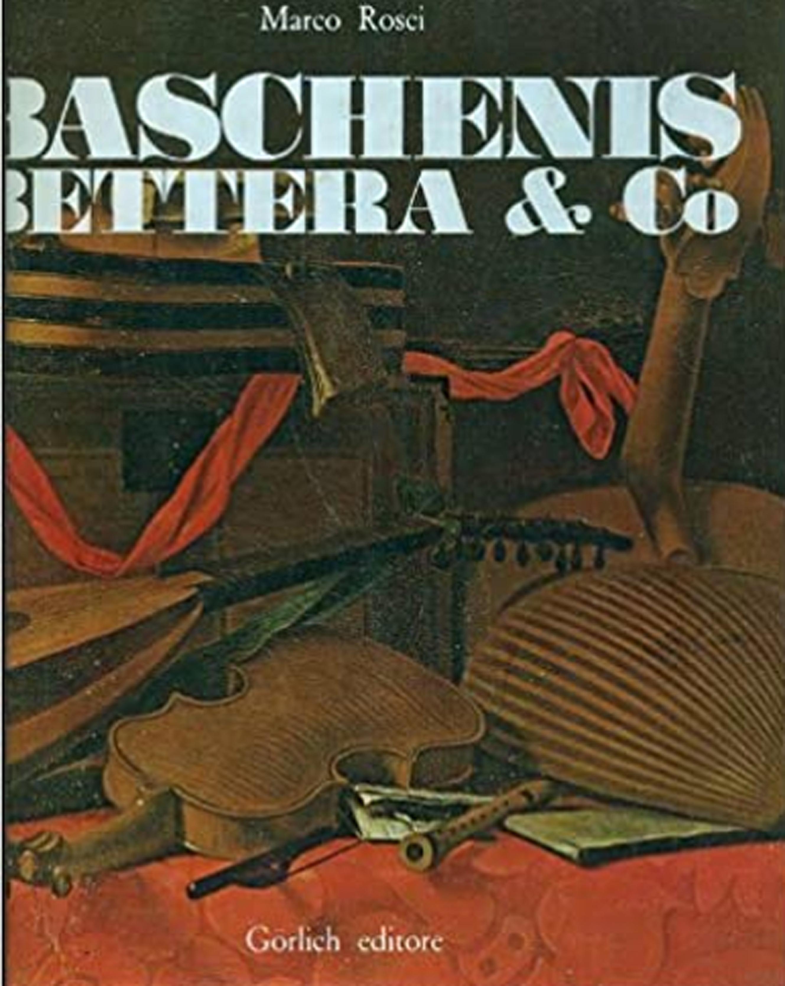 Baschenis Bettera & Co. Produzione e mercato della natura morta del seicento in Italia