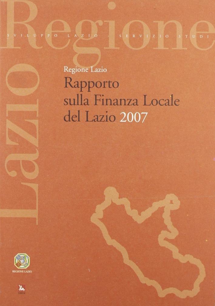 Rapporto sulla finanza locale del Lazio 2007