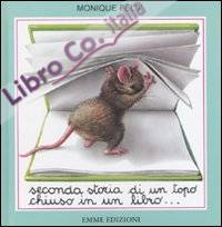 Seconda Storia di un Topo Chiuso in un Libro...