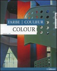 Colour-Farbe-Couleur. Ediz. multilingue