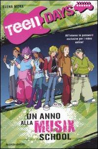 Un Anno alla Musix School. Teen Days