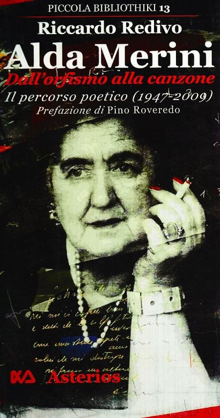 Alda Merini, dall'orfismo alla canzone. Il percorso poetico (1947-2009).