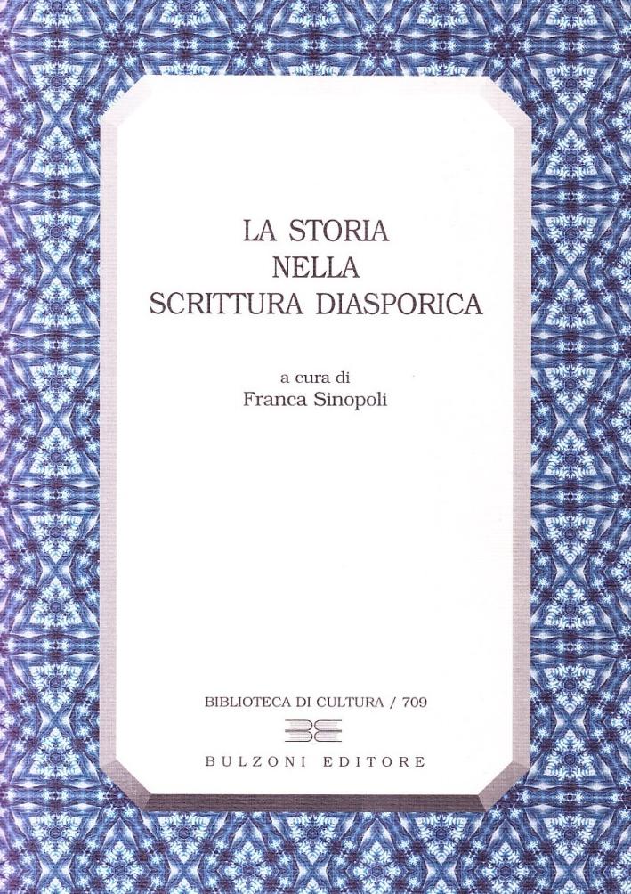 La storia nella scrittura diasporica.