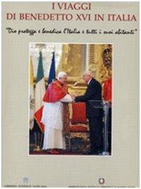 I viaggi di Benedetto XVI in Italia