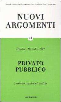 Nuovi Argomenti. Vol. 48: Privato Pubblico
