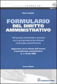 Formulario del diritto amministrativo. Con CD-ROM.