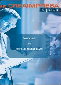 Come avviare una scuola di musica. CD-ROM. Con libro