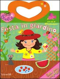 Festa in Giardino. Giulia. con Adesivi.