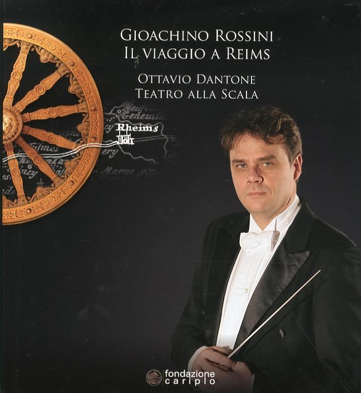 Gioachino Rossini. Il viaggio a Reims. Ottavio Dantone. Teatro alla Scala. [Con 2 CD-ROM e 1 DVD]
