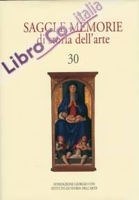 Saggi e memorie di Storia dell'arte. 30.
