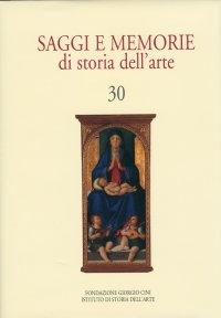 Saggi e memorie di Storia dell'arte. 30