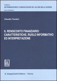 Il rendiconto finanziario: caratteristiche, ruolo informativo ed interpretazione
