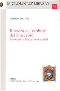 Il tesoro dei cardinali del Duecento. Inventari di libri e beni mobili