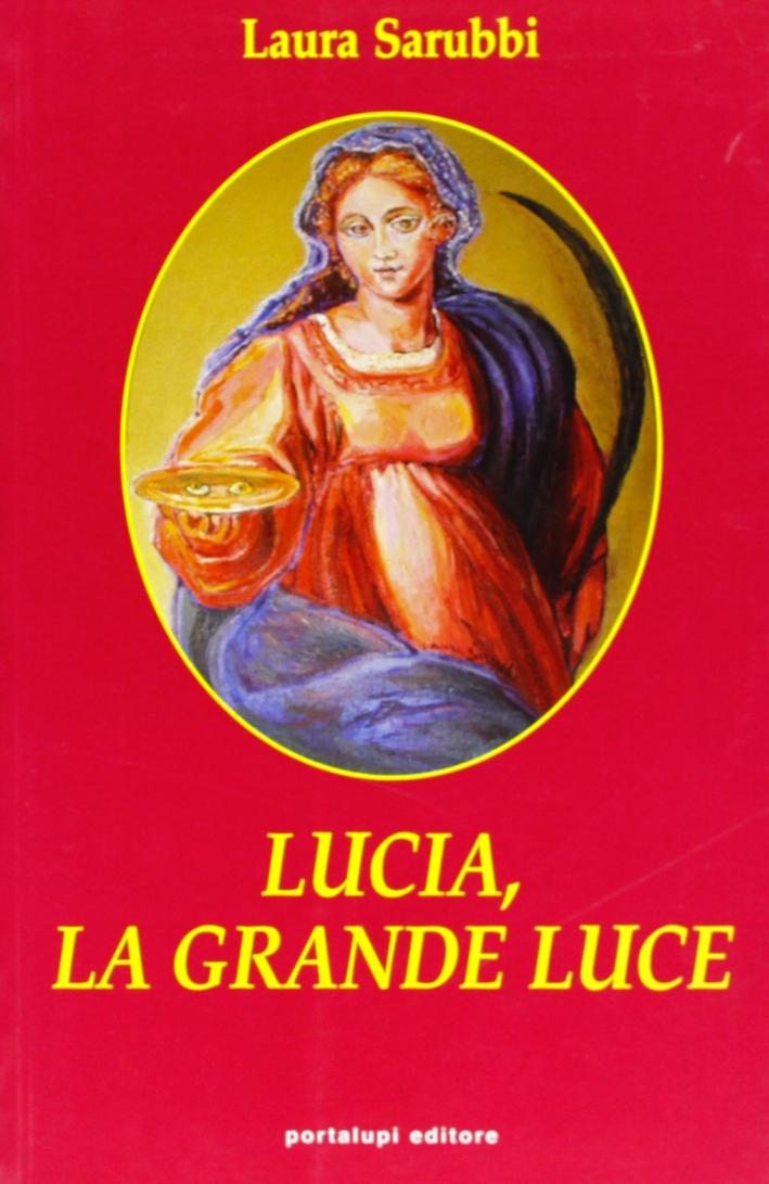 Lucia, la grande luce