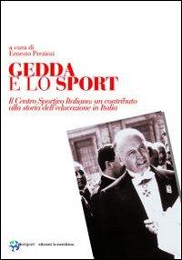 Gedda e lo Sport. Il Centro Sportivo Italiano: un Contributo alla Storia dell'Educazione in Italia