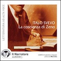 La coscienza di Zeno letto da Moro Silo. Audiolibro. CD Audio formato MP3