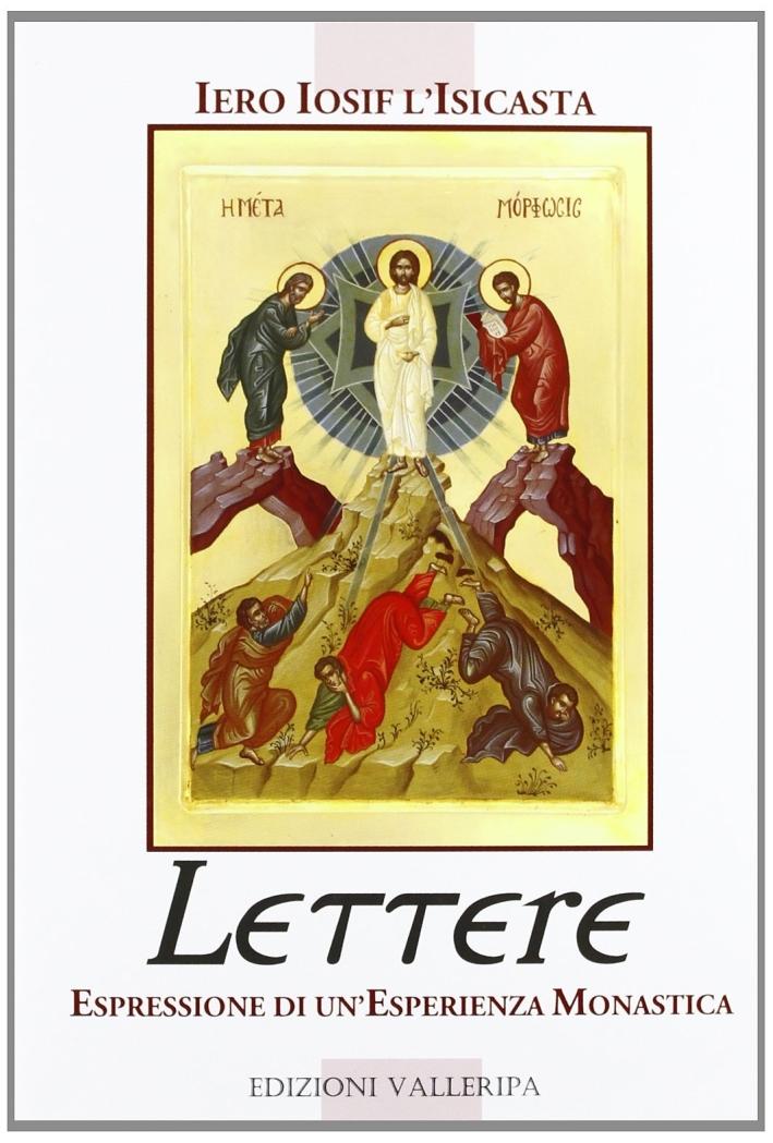 Le lettere. Espressione di un'esperienza monastica