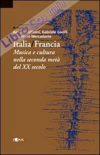 Italia-Francia. Musica e cultura nella seconda metà del novecento
