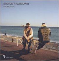 Marco Rigamonti. Promenade