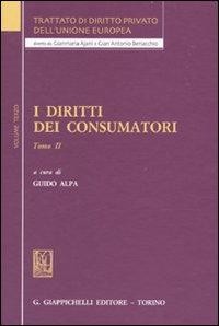 Trattato di diritto privato dell'Unione Europea. Vol. 3/2: I diritti dei consumatori