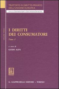 Trattato di diritto privato dell'Unione Europea. Vol. 3/1: I diritti dei consumatori
