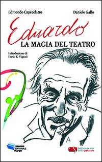 Eduardo, la magia del teatro