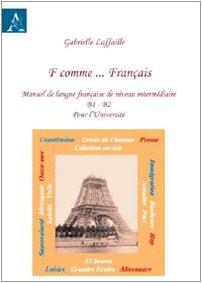 F comme... français. Manuel de langue français de nineau intermédiaire B1-B2 pour l'Université