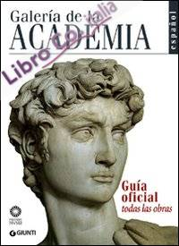 Galeria de la Academia. Guia Oficial. Todos Las Obras