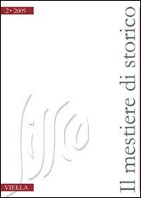Il mestiere di storico (2009). Vol. 2