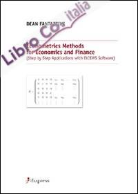 Econometrics methods for economics and finance (step by step applications with eviews software)