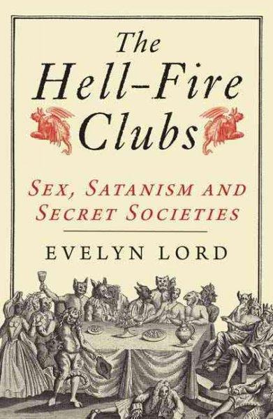 Hellfire Clubs.