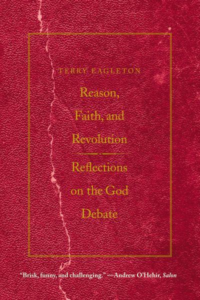 Reason, Faith, and Revolution.