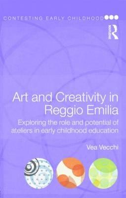 Art and Creativity in Reggio Emilia.