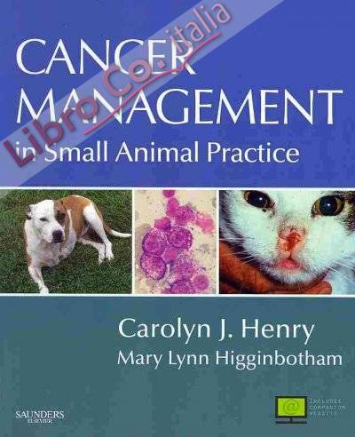 Cancer Management in Small Animal Practice.