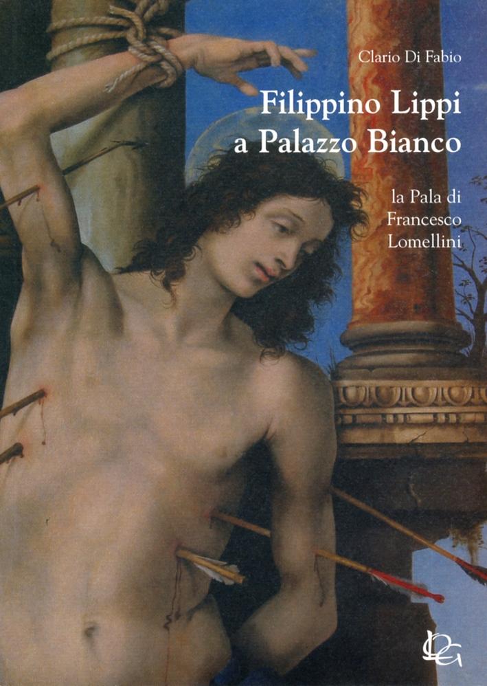 Filippino Lippi a Palazzo Bianco. La Pala Di Francesco Lomellini.