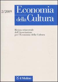 Economia della cultura (2009). Vol. 2.