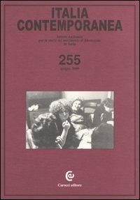 Italia Contemporanea. Vol. 255