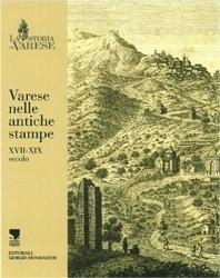 Varese nelle stampe antiche. Ediz. illustrata