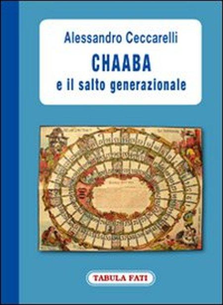 Chaaba e il salto generazionale.