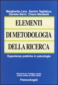 Elementi di metodologia della ricerca. Esperienze pratiche in psicologia.