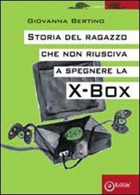 Storia del ragazzo che non riusciva a spegere la Xbox.