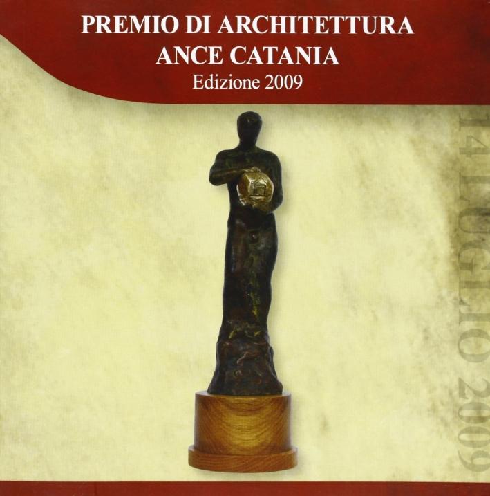 Premio di Architettura ANCE Catania 2009.
