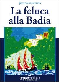 La feluca alla Badia.