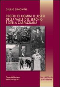 Profili di uomini illustri della valle del Serchio e della garfagnana.