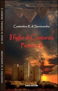 Il figlio di Costanza. Federico II.
