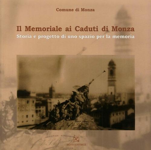 Il memoriale ai caduti di Monza