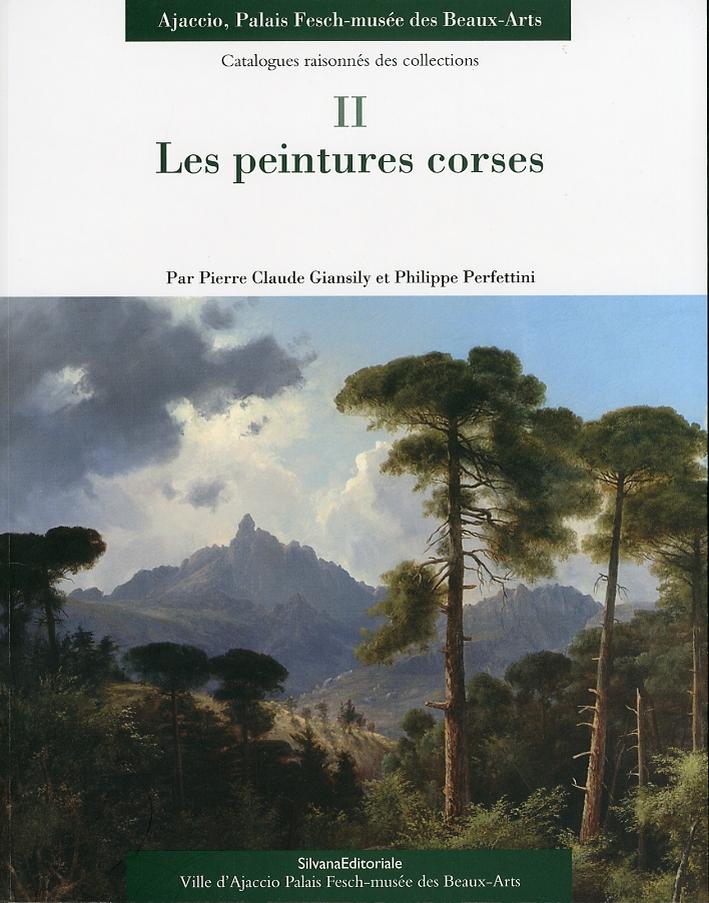 Les Peintures Corses. Ajaccio, Palais Fesch-Musée des Beaux-Arts. 2