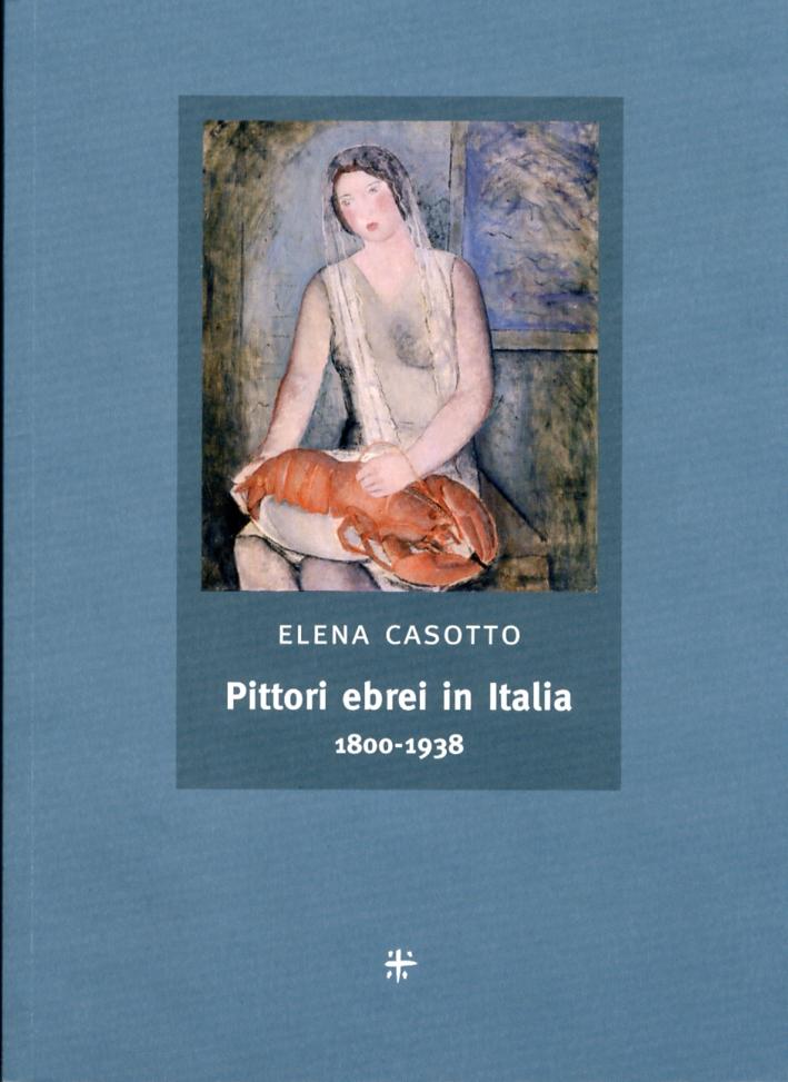 Pittori ebrei in Italia 1800-1938