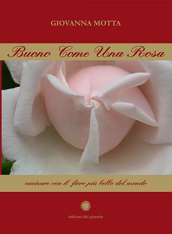 Buono Come Una Rosa.
